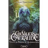 Les Chevaliers d&#39;Emeraude, Tome 2 : Les Dragons de l&#39;Empereur Noirpar Anne Robillard