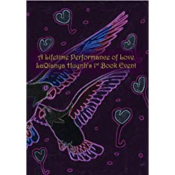 A Lifetime Performance of Love, LaQianya Huynh's 1st Book Event