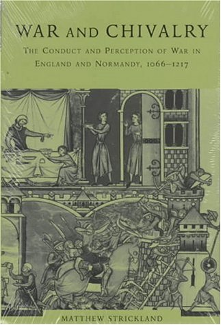War And Chivalry: The Conduct And Perception Of War In England And Normandy, 1066-1217 (Cambridge Studies In Linguistics) front-852440