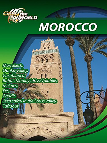 Cities of the World Morocco Africa on Amazon Prime Video UK