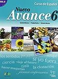 Nuevo avance 6. Libro del alumno (inkl. CD): Curso de español. Nivel B2.2