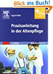 Praxisanleitung in der Altenpflege: m...