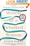 Memoir of a Debulked Woman: Enduring...