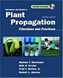 Hartmann and Kesters Plant Propagation: Principles and Practices (7th Edition)