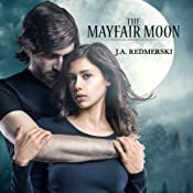 The Mayfair Moon: The Darkwoods Trilogy, Book 1 | J.A. Redmerski