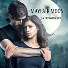 The Mayfair Moon: The Darkwoods Trilogy, Book 1 Audiobook by J.A. Redmerski Narrated by Kate Reinders