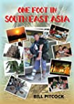 One Foot in South East Asia (English...