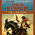 Louis L'Amour Collection Audiobook by Louis L'Amour Narrated by Willie Nelson