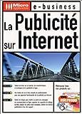echange, troc Bertrand Bathelot, Stéphane Carpentier, ABC Netmarketing (Firme) - La publicité sur Internet