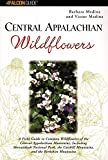 img - for Central Appalachian Wildflowers (Wildflower Series) book / textbook / text book