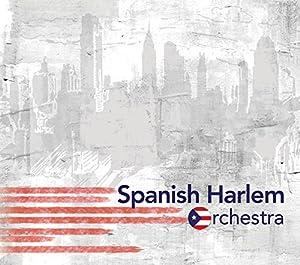 Spanish Harlem Orchestra by Spanish Harlem Orchestra Spanish Harlem Orchestra