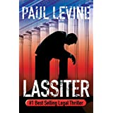 LASSITER (Jake Lassiter Legal Thrillers Book 8) ~ Paul Levine