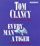 Every Man A Tiger (Study in Command) (0743508114) by Clancy, Tom