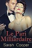 Le Pari du Milliardaire, vol. 8 (M�le Alpha)