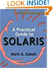 A Practical Guide to Solaris