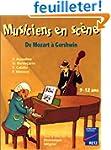 Musiciens en sc�ne : De Mozart � Gers...