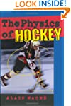 The Physics of Hockey