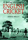 img - for A Social History of English Cricket book / textbook / text book