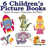 6 Children's Picture Books (including Why Knights Don't Save Princesses From Tall Towers Anymore)