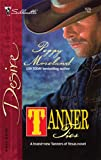 img - for Tanner Ties (Silhouette Desire) book / textbook / text book