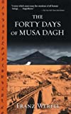 The Forty Days of Musa Dagh (0786711388) by Werfel, Franz