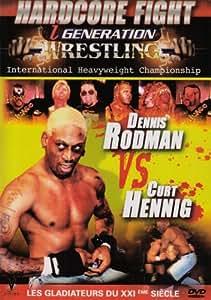 Hardcore génération wrestling