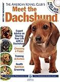 Meet the Dachshund (American Kennel Club's Meet the Breeds)