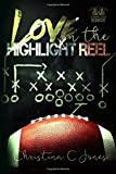 img - for Love on the Highlight Reel book / textbook / text book