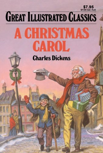 A Christmas Carol (Great Illustrated Classics)