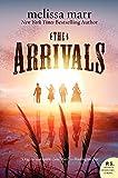 The Arrivals: A Novel (P.S.)