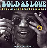 img - for Bold as Love: The Jimi Hendrix Experience book / textbook / text book