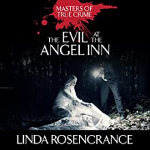 The Evil at the Angel Inn (       UNABRIDGED) by Linda Rosencrance Narrated by Tara Ochs