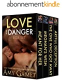 Love and Danger Box Set (English Edition)