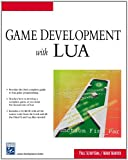 Game Development With LUA (Charles River Media Game Development)