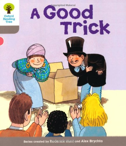 Good Trick. Roderick Hunt, Thelma Page (Ort First Words)