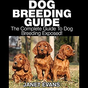 Dog Breeding Guide Audiobook