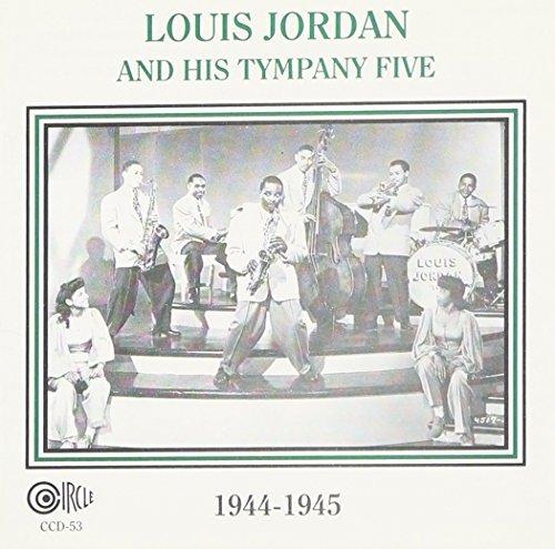Louis Jordan and His Tympany Five - Louis Jordan and His Tympany Five - Zortam Music