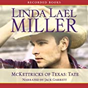 McKettricks of Texas: Tate | [Linda Lael Miller]