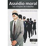 Assédio Moral nas Relações de Trabalho