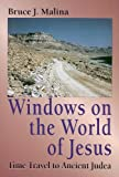 img - for Windows on the World of Jesus, Third Edition, Revised and Expanded: Time Travel to Ancient Judea book / textbook / text book
