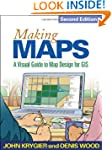 Making Maps, Second Edition: A Visual...