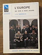 L'Europe de 1815 à nos jours : Vie…