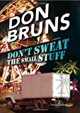 Image of Don't Sweat the Small Stuff: A Novel (The Stuff Series)