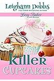 Killer Cupcakes (Lexy Baker Cozy Mystery Series Book 1) (English Edition)