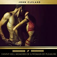 Fanny Hill: Memoirs of a Woman of Pleasure audio book