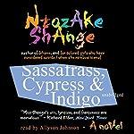 Sassafrass, Cypress & Indigo: A Novel   Ntozake Shange