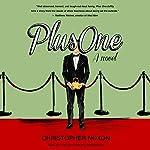 Plus One: A Novel | Christopher Noxon