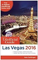 Unofficial Guide to Las Vegas 2016