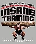 Insane Training: Garage Training, Pow...
