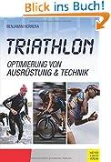 Triathlon: Optimierung von Ausrüstung & Technik
